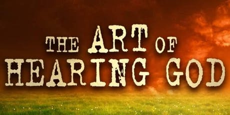 The Art of Hearing God 101 tickets