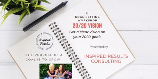 20/20 Vision - A Goal-Setting Workshop