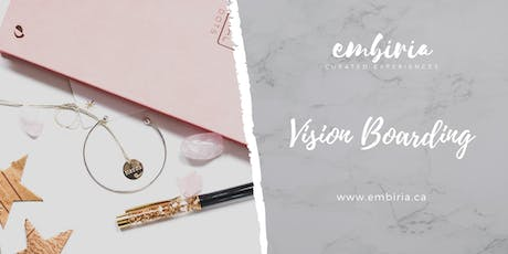 Embiria presents Vision Boarding & Intention Setting tickets