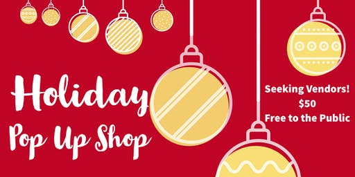 1st Holiday Pop-up Shop