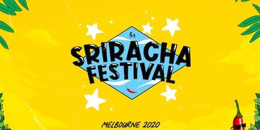 Sriracha Festival • Melbourne
