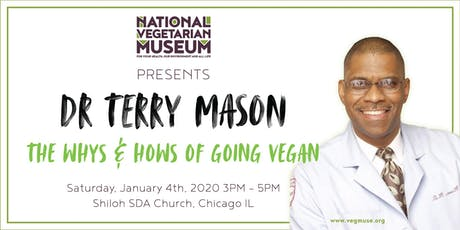 The Whys and Hows of Going Vegan by Dr Terry Mason tickets