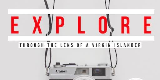 Explore | Through the Lens of a Virgin Islander