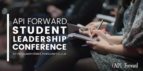 API Forward Student Leadership Conference tickets