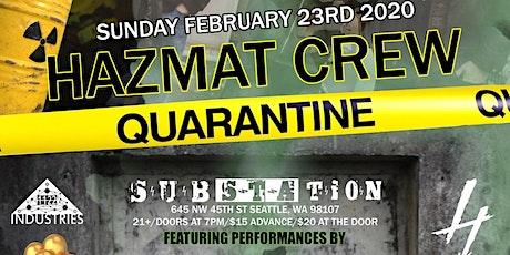 Hazmat Crew - Quarantine Live w/Fuzzy Math, MyndthaVillan & More tickets