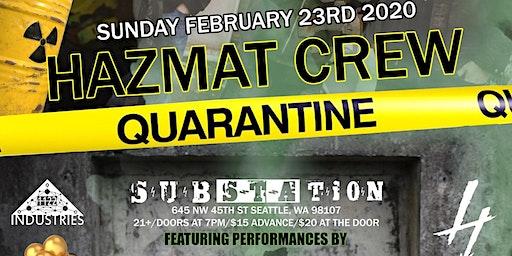 Hazmat Crew - Quarantine Live w/Fuzzy Math, MyndthaVillan & More