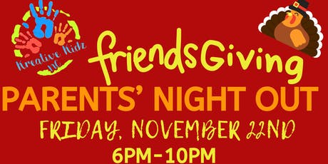 Parents' Night Out: FriendsGiving tickets