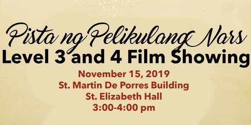 Pista ng Pelikulang Nars - Level 3 and 4: Documentary Film Showing