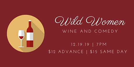 Wild Women Wine and Comedy tickets