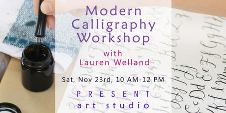 Nib and Ink Beginners Modern Calligraphy Workshop with Lauren Welland tickets