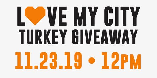We Love Our City Turkey Giveaway!