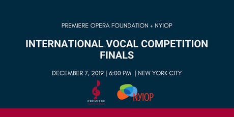 Premiere Opera Foundation + NYIOP International Vocal Competition Finals tickets