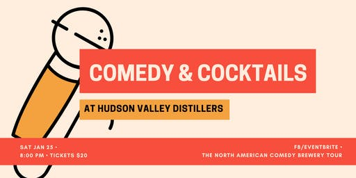 Comedy & Cocktails at Hudson Valley Distillers
