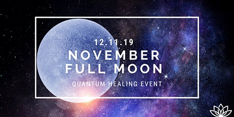 Full Moon Channeled Quantum Healing Event with Light language  tickets