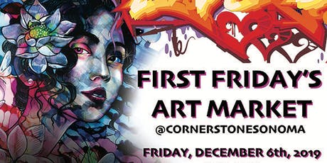 First Fridays Art Market @CornerstoneSonoma Hosted By AmandaLynn & Friends tickets