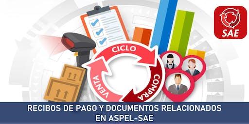 RECIBOS DE PAGO Y DOCUMENTOS RELACIONADOS  EN ASPEL-SAE