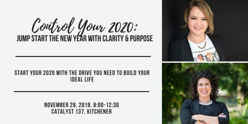 Control Your 2020 with Kyley Paul & Tracy Teskey