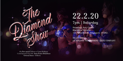 The Diamond Show, Vol 3  - A Belly Dance Production in Singapore