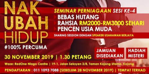 Seminar Perniagaan NAK UBAH HIDUP (Sesi ke-4)