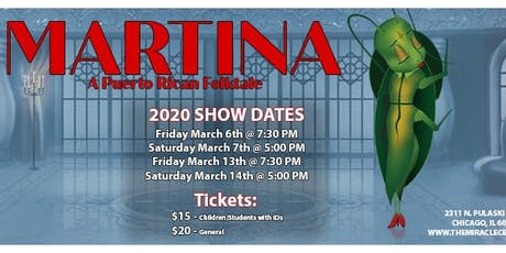 Martina, A Puerto Rican Folktale - TMC's Adult Theatre Ensemble tickets