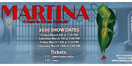 Martina, A Puerto Rican Folktale - TMC's Adult Theatre Ensemble tickets