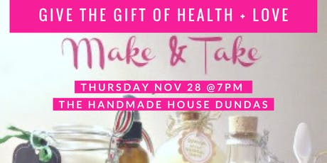 Make & Take Bath & Body Products tickets