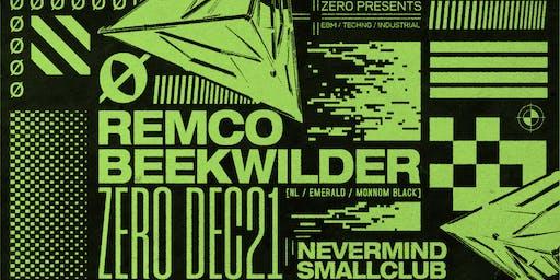 ZERØ ft Remco Beekwilder [NL // Emerald // Monnom Black]