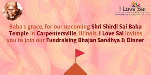 I Love Sai's fundraising Bhajan Sandhya for Shri Shirdi Sai Temple-Illinois