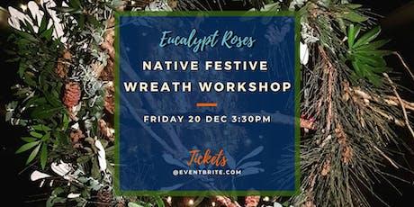 Native Festive Wreath Workshop Sunshine Coast tickets