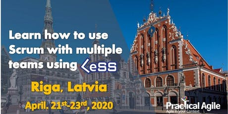 LeSS Practitioner course (Riga -Latvia) - April 21st - 23rd , 2020 tickets