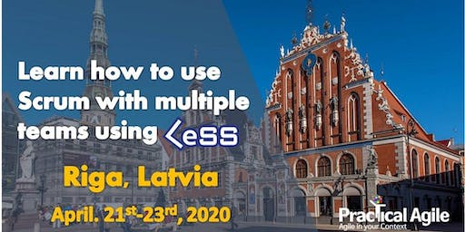 LeSS Practitioner course (Riga -Latvia) - April 21st - 23rd , 2020