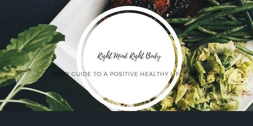 Right Mind Right Body Wellness Workshop (a mini retreat)