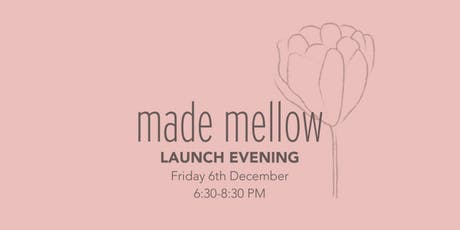 Made Mellow Launch Evening tickets