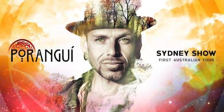 Porangui - Sydney Show tickets