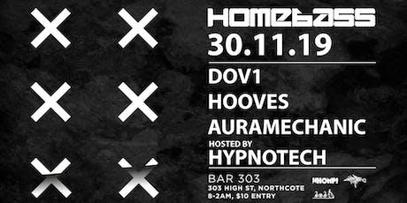 Homebass feat. DOV1 (Muti Music, USA), Hooves , Auramechanic & Hypnotech tickets