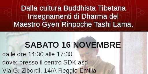 Insegnamenti di Dharma del Maestro Gyen Rinpoche Tashi Lama.