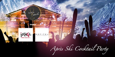 Après Ski Cocktail Party@Sofitel Munich Bayerpost tickets