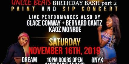 Uncle Beats Celebrity Birthday Bash  AND Concert!