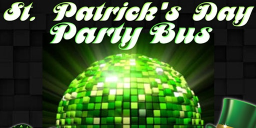 ST. PATRICK'S saturDAY PARTY BUS (ATL TO SAVANNAH) 2020