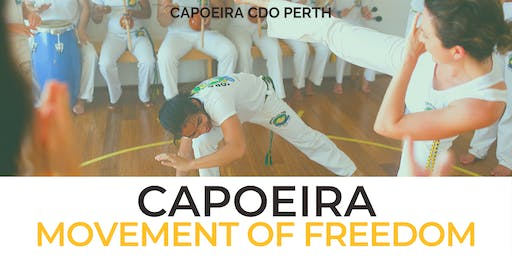 Capoeira - Movement of Freedom  - FREE Beginners Workshop