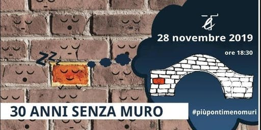 30 ANNI SENZA MURO