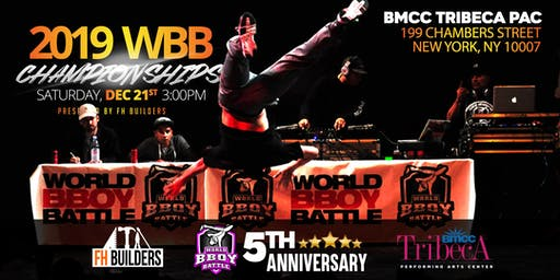 2019 WBB CHAMPIONSHIPS - BIGGEST BBOY SPORTS COMPETITION IN NY