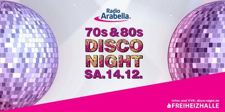 Radio Arabella Disco Night im Dezember Tickets
