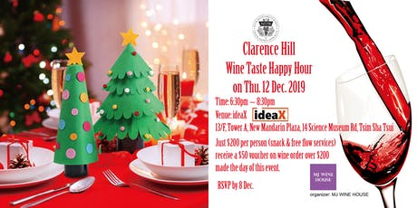 MJ WINE HOUSE Clarence Hill Wine Taste Happy Hour tickets