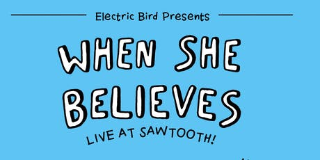 When She Believes / Live at Sawtooth tickets