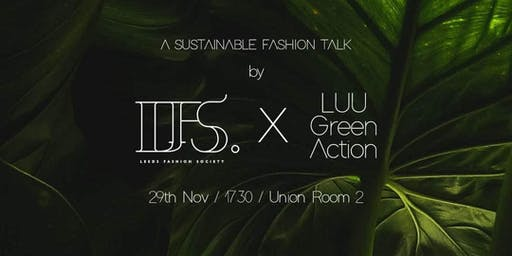 LFS x Green Action: Sustainable Fashion Talk