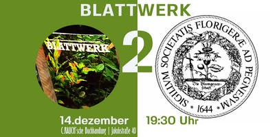 Der Pegnesische Blumenorden präsentiert das neue »BLATTWERK«