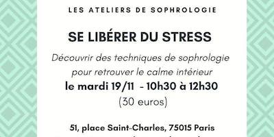 Atelier de sophrologie : se libérer du stress