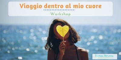 Viaggio dentro al mio cuore - Workshop