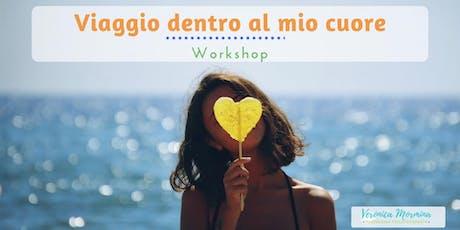 Viaggio dentro al mio cuore - Workshop  biglietti
